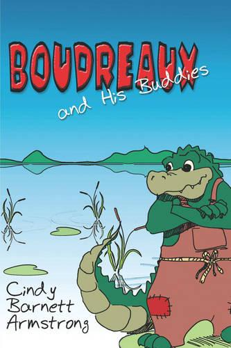 Boudreaux and His Buddies (Paperback)