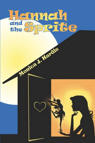Hannah and the Sprite (Paperback)
