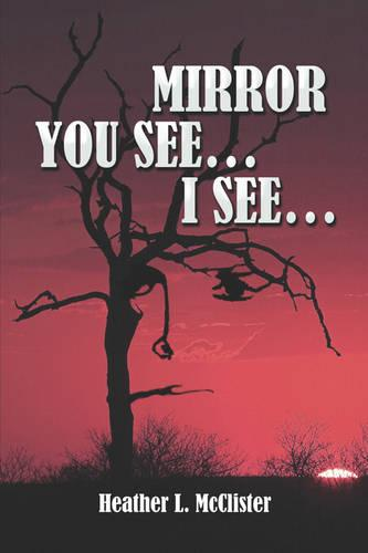 Mirror, You See.I See. (Paperback)