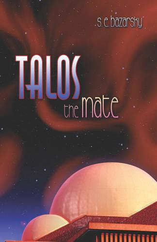 Talos: The Mate (Paperback)