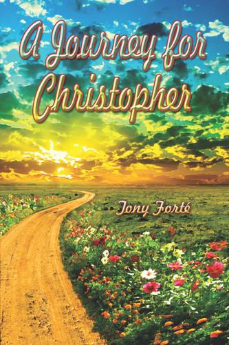 A Journey for Christopher (Paperback)