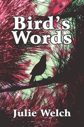Bird's Words (Paperback)