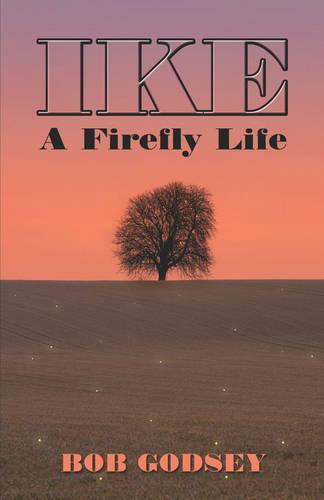 Ike: A Firefly Life (Paperback)