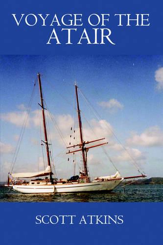 Voyage of the Atair (Paperback)