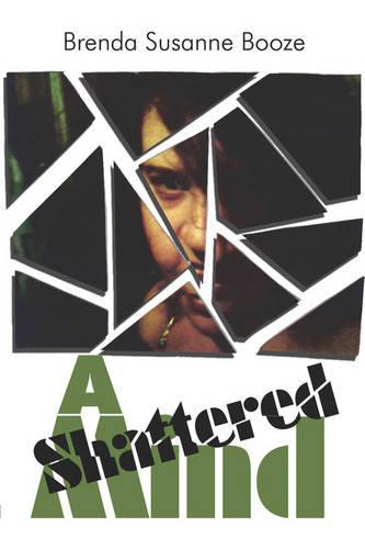 A Shattered Mind (Paperback)
