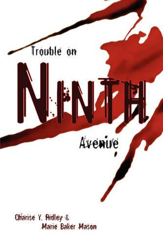 Trouble on Ninth Avenue (Paperback)