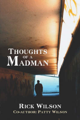 Thoughts of a Madman (Paperback)