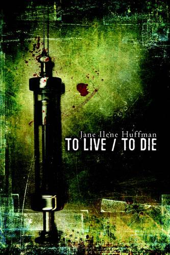 To Live/To Die (Paperback)