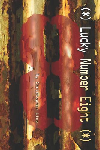 Lucky Number Eight (Paperback)