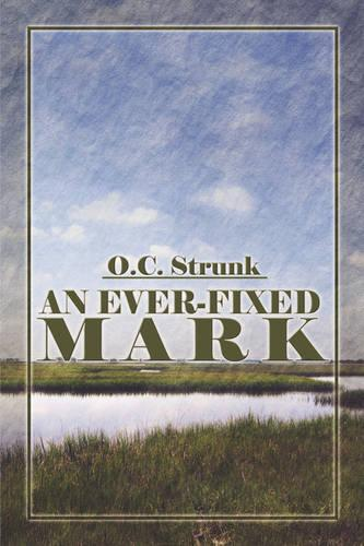 An Ever-Fixed Mark (Paperback)