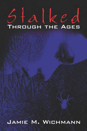 Stalked Through the Ages (Paperback)