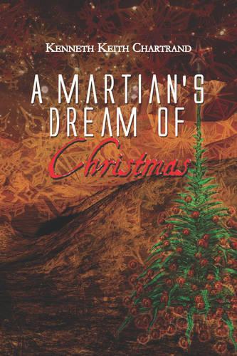 A Martian's Dream of Christmas (Paperback)