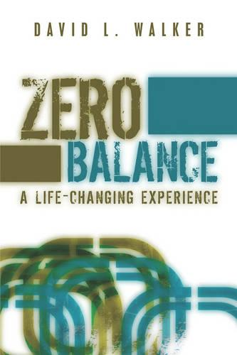 Zero Balance: A Life-Changing Experience (Paperback)