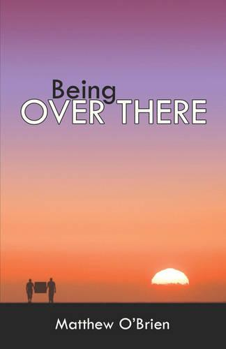Being Over There (Paperback)