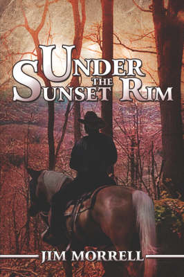 Under the Sunset Rim (Paperback)