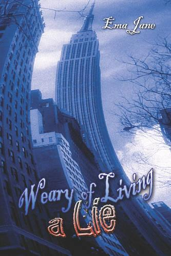 Weary of Living a Lie (Paperback)