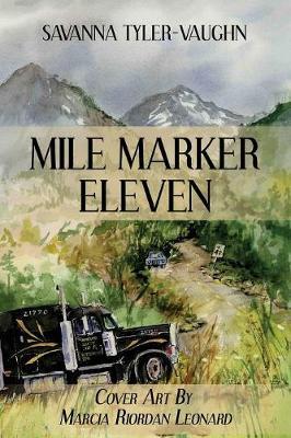 Mile Marker Eleven (Paperback)