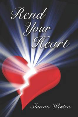 Rend Your Heart (Paperback)
