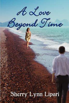 A Love Beyond Time (Paperback)