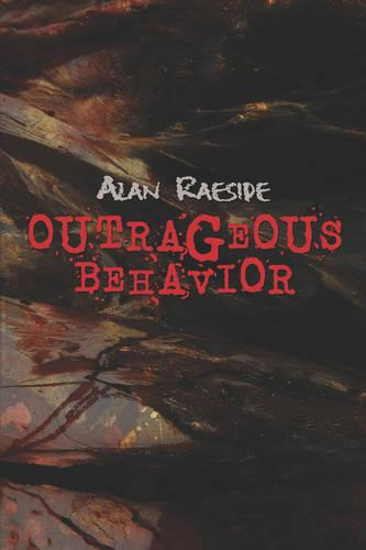 Outrageous Behavior (Paperback)