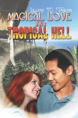 Magical Love in Tropical Hell (Paperback)