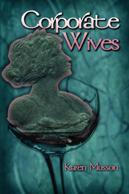 Corporate Wives (Paperback)