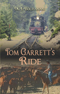 Tom Garrett's Ride (Paperback)