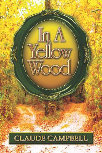 In a Yellow Wood (Paperback)