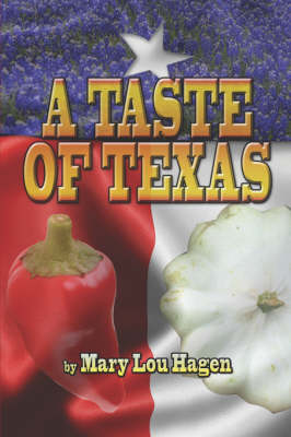 A Taste of Texas (Paperback)