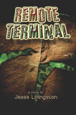 Remote Terminal (Paperback)
