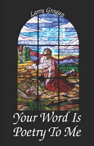 Your Word Is Poetry to Me (Paperback)