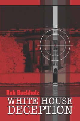 White House Deception (Paperback)