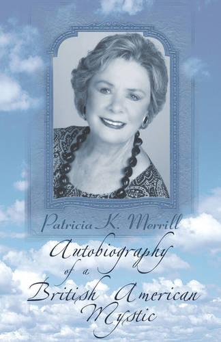 Autobiography of a British American Mystic (Paperback)