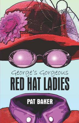 George's Gorgeous Red Hat Ladies (Paperback)