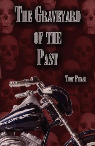 The Graveyard of the Past (Paperback)