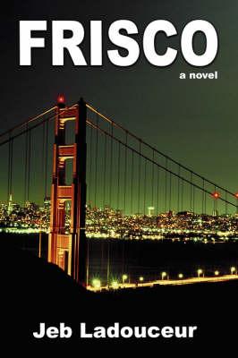 Frisco (Paperback)