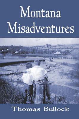 Montana Misadventures (Paperback)