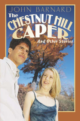 The Chestnut Hill Caper: And Other Stories (Paperback)