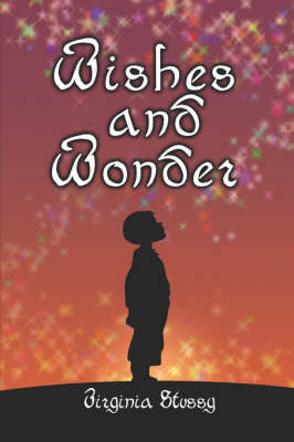 Wishes and Wonder (Paperback)