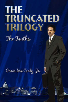 The Truncated Trilogy: The Truths (Paperback)