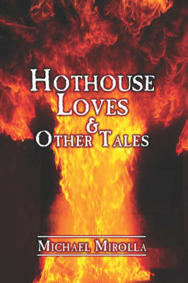 Hothouse Loves & Other Tales (Paperback)