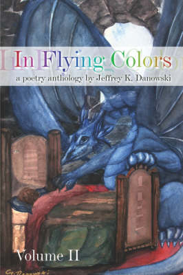 In Flying Colors: (A Poetry Anthology) Volume II (Paperback)