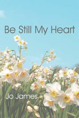 Be Still My Heart (Paperback)