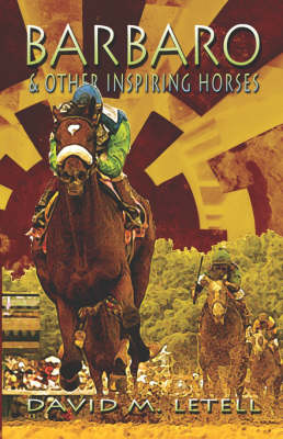 Barbaro and Other Inspiring Horses (Paperback)