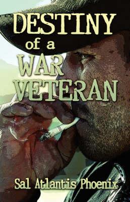 Destiny of a War Veteran (Paperback)