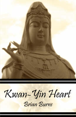 Kwan-Yin Heart (Paperback)