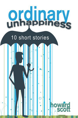 Ordinary Unhappiness (Paperback)
