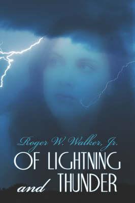 Of Lightning and Thunder (Paperback)