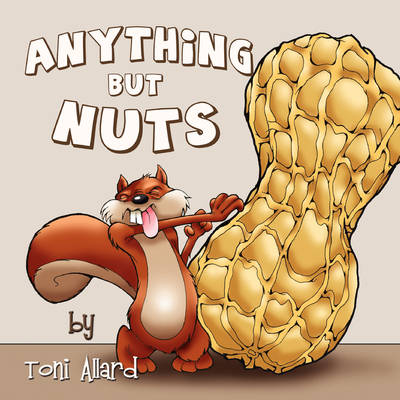 Anything But Nuts (Paperback)