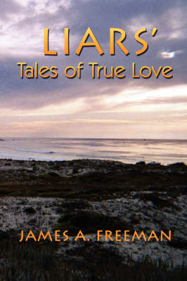 Liars' Tales of True Love (Paperback)